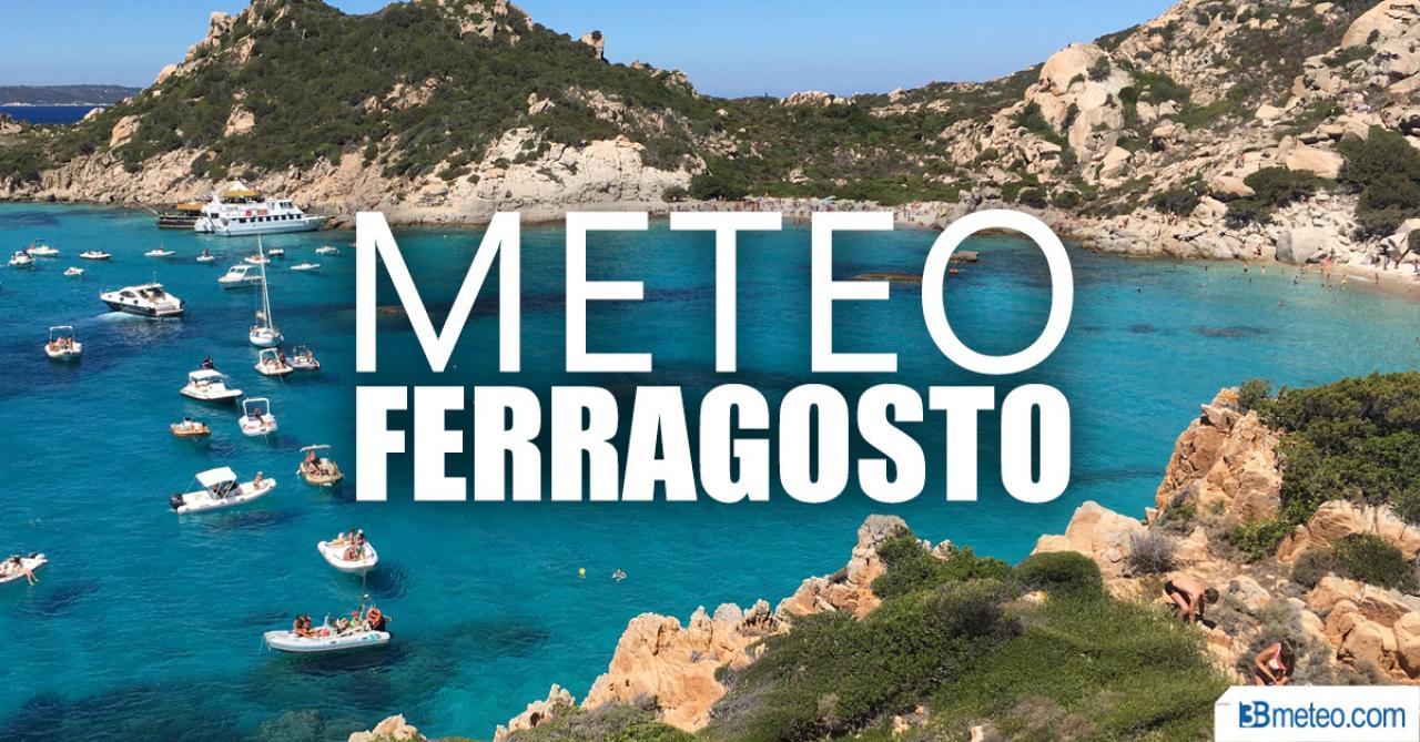 Meteo: tutte LE ULTIMISSIME NOVITA' per il weekend di FERRAGOSTO