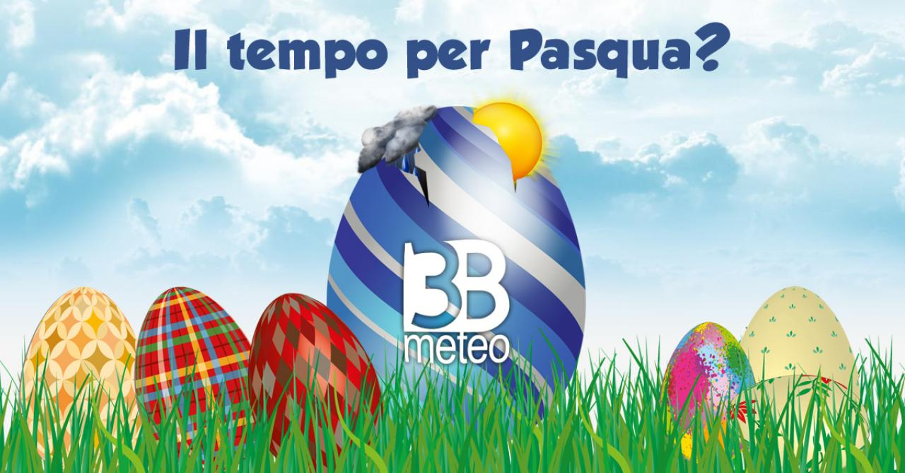 Meteo Pasqua e Pasquetta 2020