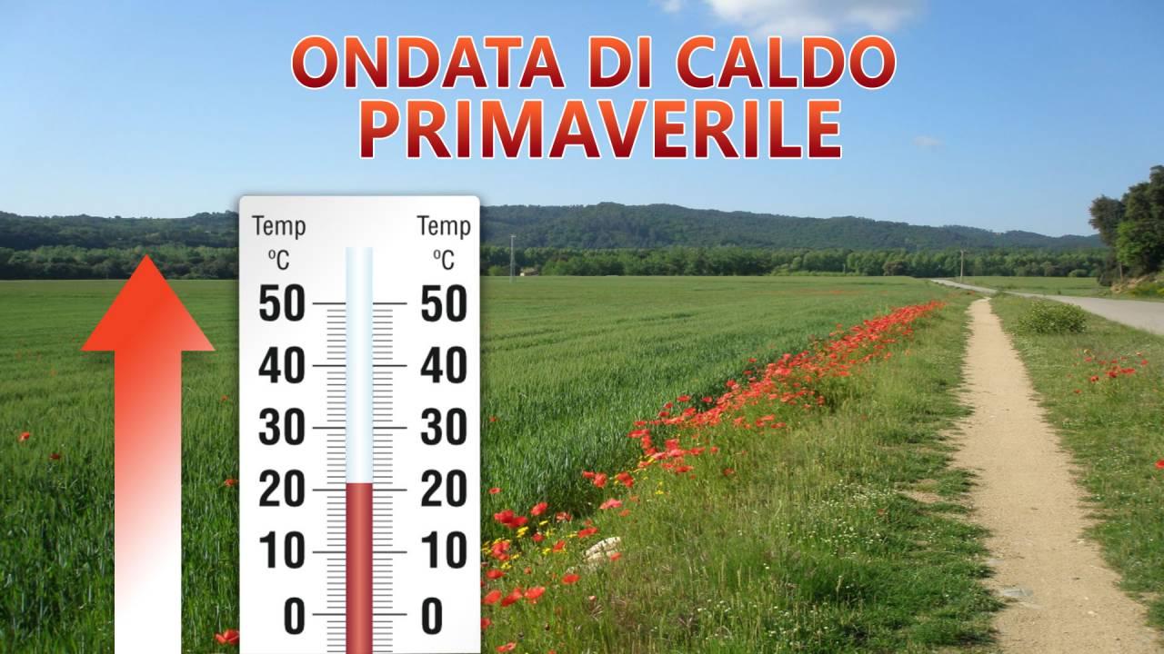 Ondata di caldo primaverile, temperature in aumento