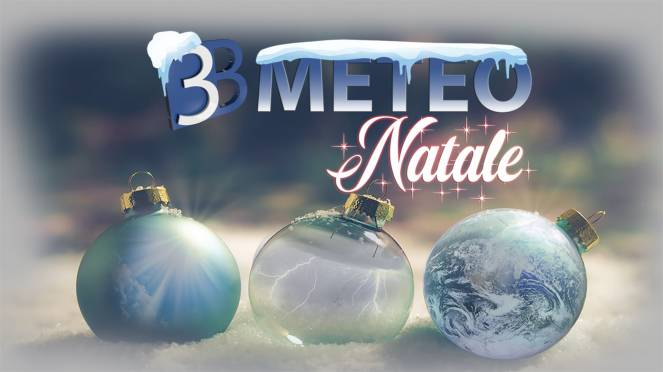 Che tempo farà a Natale e Santo stefano?