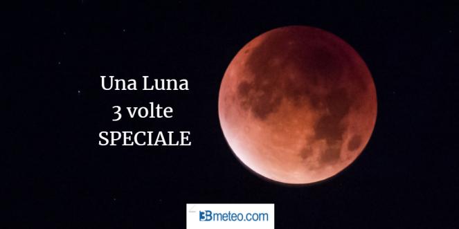 Una luna tre volte speciale